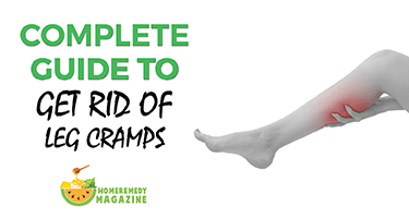 Complete Guide To Get Rid Of Leg Cramps Home Remedy Mag